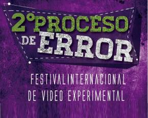 "Hambre en II ""Proceso de Error"" – Festival Internacional de Video Experimental, Chile."