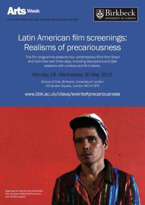 Realisms of Precariousness by Hambre and Colombian Film Panorama (Birkbeck University-London)