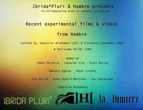 Recent experimental films & videos from Hambre at La Lumière, Montreal – Canada