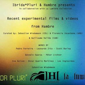Recent experimental films & videos from Hambre at La Lumière, Montreal –Canada