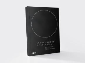 La Radicalidad de la Imagen – Des-bordando latitudes latinoamericanas