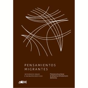 Pensamientos Migrantes. Intersecciones Cinematográficas.