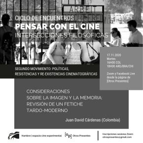 Pensar con el cine | Políticas, resistencias y re-existencias cinematográficas | Juan DavidCárdenas