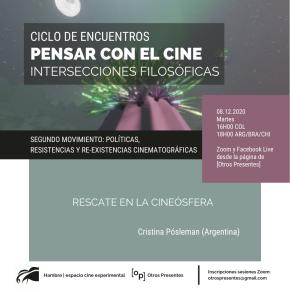 Pensar con el cine | Políticas, resistencias y re-existencias cinematográficas | CristinaPósleman